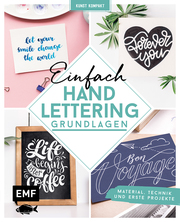Kunst kompakt: Einfach Handlettering - Das Grundlagenbuch