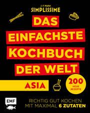 Simplissime - Das einfachste Kochbuch der Welt: Asiatische Küche