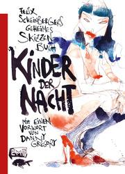 Felix Scheinbergers geheimes Skizzenbuch - Kinder der Nacht