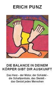 Die Balance in deinem Körper gibt dir Auskunft