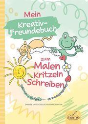 Mein Kreativ-Freundebuch zum Malen, Kritzeln und Schreiben