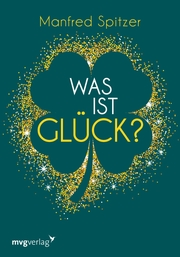 Was ist Glück? - Cover