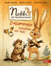 Nobbi, der Mutmachhase (Band 2)