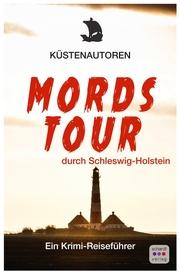 Mordstour durch Schleswig-Holstein