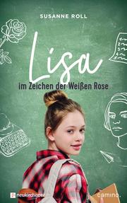 Lisa - im Zeichen der Weißen Rose - Cover