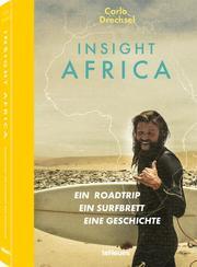 Carlo Drechsel, Insight Africa