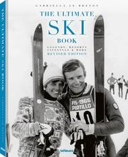The Ultimate Ski Book, Revised Edition