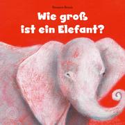 Wie groß ist ein Elefant?