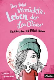 Das total verru¨ckte Leben der Lea Olivier
