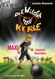 Maxi 'Tippkick' Maximilian