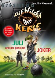 Die wilden Kerle - Juli und der Geheime Joker - Cover