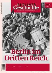 Berliner Geschichte: Berlin im Dritten