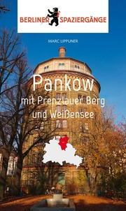 Berliner Spaziergänge: Pankow