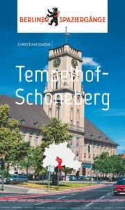 Berliner Spaziergänge: Tempelhof-Schöneberg