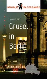 Grusel in Berlin