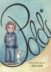 Poldi - Die Leiden eines kleinen Jungen mit den...? 'Erwachsenen'