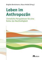 Die Erde im Anthropozän