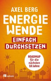 Energiewende einfach durchsetzen!