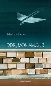 DDR, mon amour