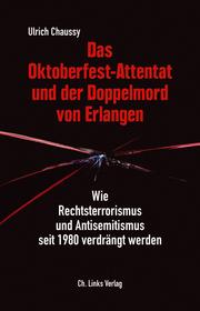 Das Oktoberfest-Attentat und der Doppelmord von Erlangen