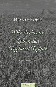 Die dreizehn Leben des Richard Rohde