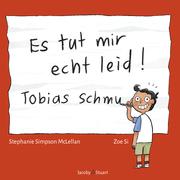 Es tut mir echt leid! Tobias Schmu - Cover