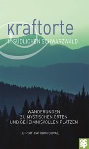Kraftorte im südlichen Schwarzwald - Cover