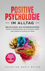 Positive Psychologie im Alltag - Cover