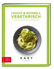 Leicht & schnell - Vegetarisch