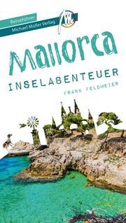 Mallorca Inselabenteuer Reiseführer Michael Müller Verlag