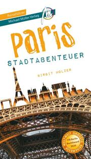 Paris - Stadtabenteuer Reiseführer Michael Müller Verlag