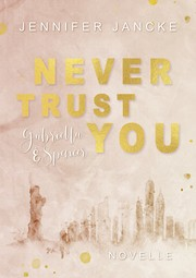Never Trust You