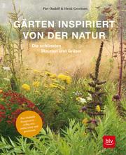 Piet Oudolf's Naturgärten