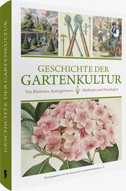 Geschichte der Gartenkultur - Cover