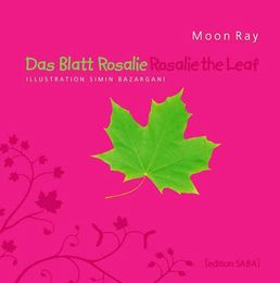 Das Blatt Rosalie /Rosalie the Leaf