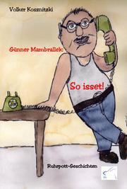 Günner Mambrallek: So isset!