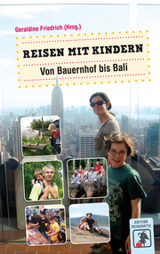 Reisen mit Kindern - Von Bauernhof bis Bali - Cover