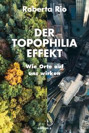 Der Topophilia-Effekt