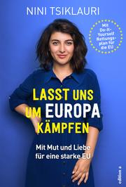 Lasst uns um Europa kämpfen