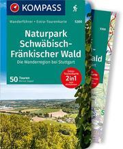 KOMPASS Wanderführer Naturpark Schwäbisch-Fränkischer Wald, Die Wanderregion bei Stuttgart - Cover