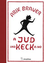 A Jud und Keck a no