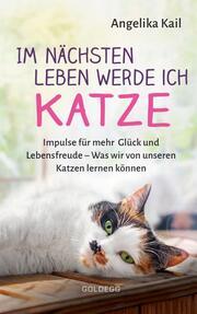 Im nächsten Leben werde ich Katze - Cover