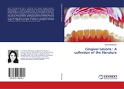 Gingival Lesions : A collection of the literature