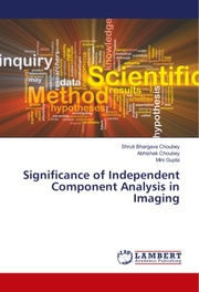 Significance of Independent Component Analysis in Imaging