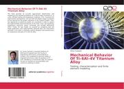 Mechanical Behavior Of Ti-6Al-4V Titanium Alloy