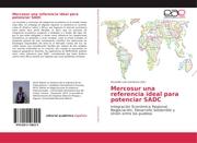 Mercosur una referencia ideal para potenciar SADC
