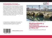 Medioambiente y estructuras sociodemográficas en el Miño-Sil