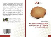 Variabilité pluviométrique et production de l'igname à Savalou (Bénin)