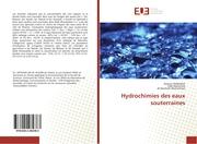 Hydrochimies des eaux souterraines