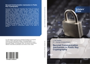 Secured Communication mechanism in Public Key Cryptography